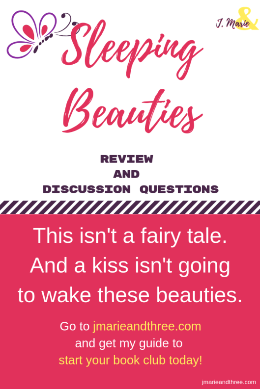 Sleeping Beauties: Review and Reading Questions – J  Marie